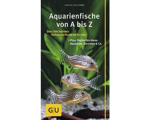 GU-Ratgeber Aquarienfische von A bis Z