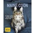 GU-Ratgeber Maine Coon - So geht es den sanften Riesen rundum gut