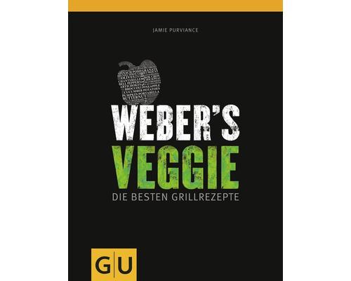 Weber's Veggie, Die besten vegetarischen Grillrezepte