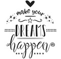 "Stempel ""make your DREAMS happen"""