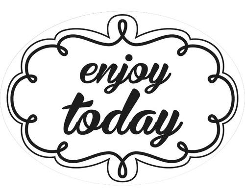 "Label ""enjoy today"""