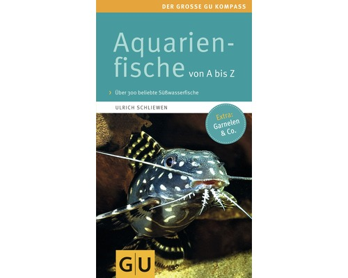 GU-Ratgeber Aquarienfische von A-Z