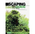 Aquascaping Guide Aquariengestaltung